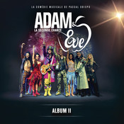 Adam & Eve La Seconde Chance (Album II) Songs