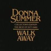 Walk Away - Collector's Edition (The Best Of 1977-1980) Songs