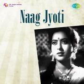Naag Jyoti Songs
