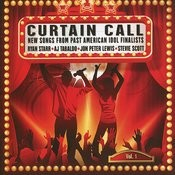 Curtain Call - New Songs From Past American Idol Finalists, Vol. 1 Songs