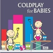 Coldplay For Babies Songs