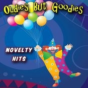 Oldies But Goodies - Novelty Hits Songs