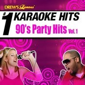 Drew's Famous # 1 Karaoke Hits: 90's Party Hits Vol. 1 Songs