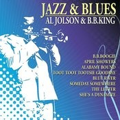 Jazz & Blues - Al Jolson & B.B.King Songs