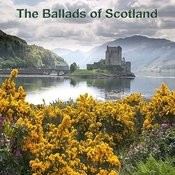 Ballads Of Scotland Songs