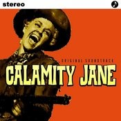 Calamity Jane Original Soundtrack Songs