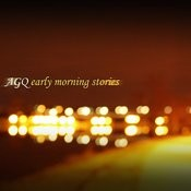 Early Morning Stories Songs