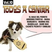 Todos A Cantar Vol. 10 Songs
