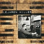 Lejaren Hiller: A Total Matrix Of Possibilities Songs