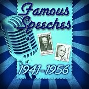 Famous Speeches: 1941-1956 Songs