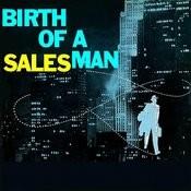 Birth Of A Salesman Songs