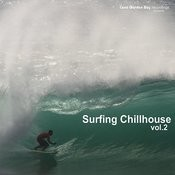 Surfing Chillhouse Vol.2 Songs
