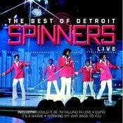 The Best Of Detroit Spinner Live Songs