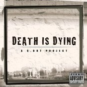 Death Is Dying: A Q.Dot Project Songs