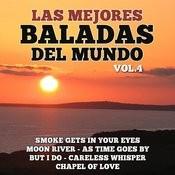 Las Mejores Baladas Del Mundo Vol. 4 Songs