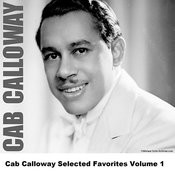 Cab Calloway Selected Favorites, Vol. 1 Songs