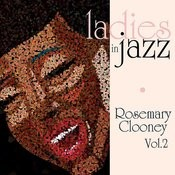 Ladies In Jazz - Rosemary Clooney Vol. 2 Songs