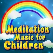 Meditation Music For Children Songs