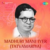 Tatvamariya - Madurai Mani Iyer  Songs