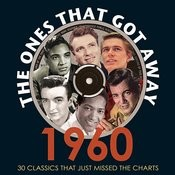 The Ones That Got Away 1960 Songs