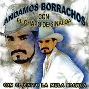 Andamos Borrachos Songs