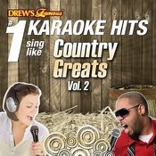 Drew's Famous #1 Karaoke Hits: Sing Like Country Greats, Vol. 2 Songs