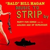 Music To Strip By - Party Fun Songs From The Golden Age Of Burlesque Songs