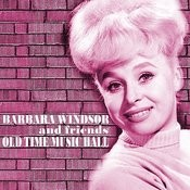 Old Time Music Hall (Barbara Windsor And Friends) Songs