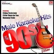 Male Karaoke Hits Of The 90s Vol. 1 Songs