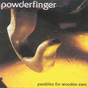 Parables For Wooden Ears Songs