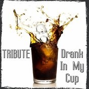 Drank In My Cup (Kirko Bangz Cover) Song