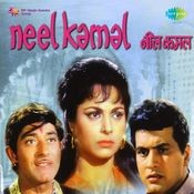 Neel Kamal Songs
