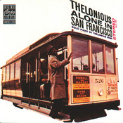 Thelonious Alone In San Francisco (Remastered) Songs