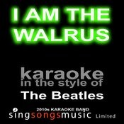 I Am The Walrus (Originally Performed By The Beatles) [Karaoke Audio Version] Song