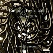 Frescobaldi: Ricercari Songs