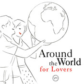 Around The World For Lovers Songs