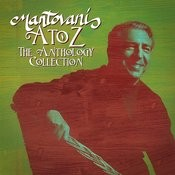 Mantovani, A To Z The Anthology Collection Songs