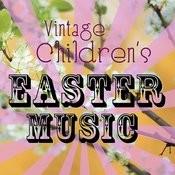 Vintage Children's Easter Music Songs