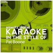 Karaoke (In The Style Of Pat Boone) Songs