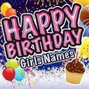 Happy Birthday - Girls Names Songs