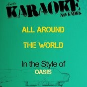 All Around The World (In The Style Of Oasis) [Karaoke Version] - Single Songs