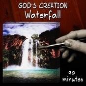 Waterfall (90 Minutes) Songs