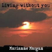 Living Without You Songs