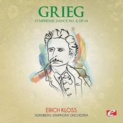 Grieg: Symphonic Dance No. 4, Op. 64 (Digitally Remastered) Songs
