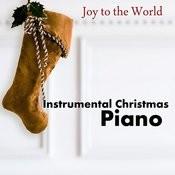 Instrumental Christmas Piano: Joy To The World Songs