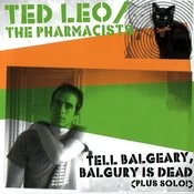 Tell Balgeary, Balguery Is Dead Songs