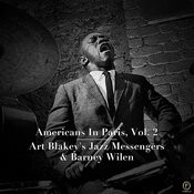 Americans In Paris, Vol. 2: Art Blakey's Jazz Messengers & Barney Wilen Songs
