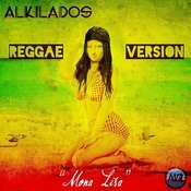 Monalisa (Reggae Version) Song