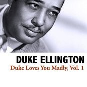Duke Loves You Madly, Vol. 1 Songs