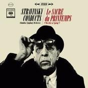 Stravinsky: Le Sacre Du Printemps (The Rite Of Spring) Songs